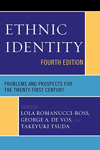 Ethnic Identity: Problems and Prospects for the Twenty-first Century