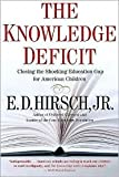 img - for The Knowledge Deficit Publisher: Mariner Books book / textbook / text book