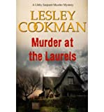 img - for Murder at the Laurels: A Libby Sarjeant Mystery (Libby Sarjeant Murder Mysteries) (Paperback) - Common book / textbook / text book