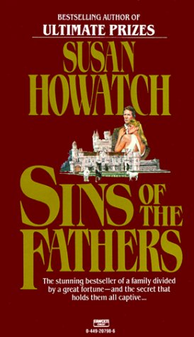 Sins of the Fathers, SUSAN HOWATCH