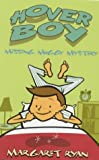 Missing Moggy Mystery: Book 3 (Hover Boy Series) (0340817062) by Ryan, Margaret