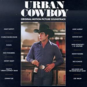 Urban Cowboy: Original Motion Picture Soundtrack by Elecktra / Time Warner