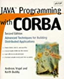 Java Programming with CORBA (OMG) (0471247650) by Andreas Vogel