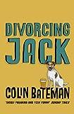 Colin Bateman Divorcing Jack