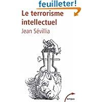 Le terrorisme intellectuel : De 1945 à nos jours