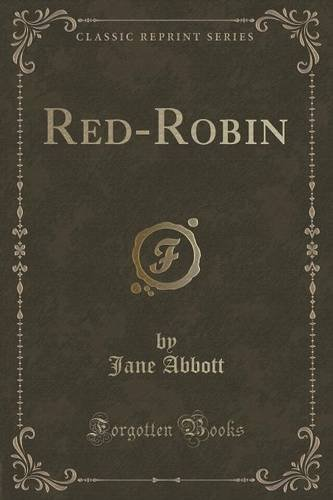Red-Robin (Classic Reprint)
