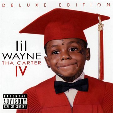 Lil Wayne - Tha Carter IV [Deluxe Edition] - Zortam Music