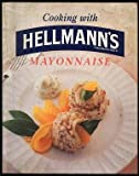 Cooking with Hellman's mayonnaise Hellmann's Real Mayonnaise CPC (United Kingdom)