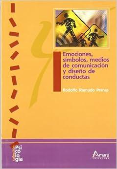 Emociones, símbolos, medios de comunicación y diseño de