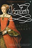 Elizabeth: Apprenticeship (0099286572) by Starkey, David