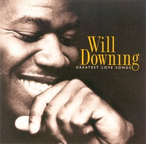 Will Downing - A Dream Fulfilled - Zortam Music