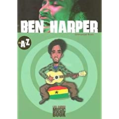 Ben Harper de A à Z (Biographie)