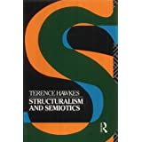 "Structuralism and Semiotics (New Accents)von ""Terence Hawkes"""