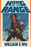 Hong on the Range (Millennium Book)