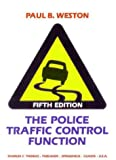 The police traffic control function,