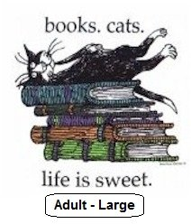 T-Shirt - Books Cats Life is Sweet (Large) by Edward Gorey
