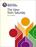 img - for The View from Saturday: Book Club Novel Guide book / textbook / text book