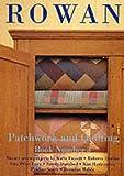 Rowan Patchwork and Quilting Book: No. 3 (A Rowan production) Kaffe Fassett