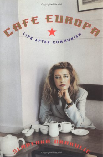 Cafe Europa - Life after Communism