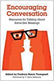 img - for Encouraging Conversation: Resources for Talking about Same-Sex Blessings book / textbook / text book