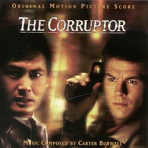 The Corruptor: Original Motion Picture Score