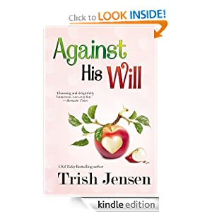 Kindle Book Bargains: Against His Will, by Trish Jensen. Publisher: Bell Bridge Books (August 10, 2012)