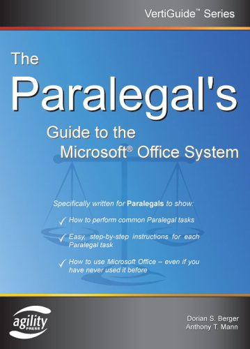 The Paralegal's Guide To The Microsoft Office System (Vertiguide)