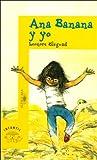 Ana Banana Y Yo (Beginning Readers)