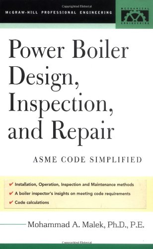 Power Boiler Design, Inspection, and Repair - McGraw-Hill Professional - 0071432027 - ISBN:0071432027