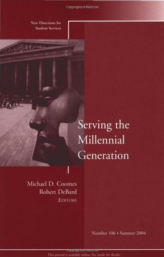 Serving the Millennial Generation: New Directions for...