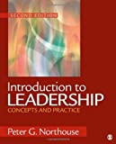 Introduction to Leadership: Concepts and Practice 2nd (second) edition by Northouse, Peter G. published by Sage Publications, Inc (2011) [Paperback]