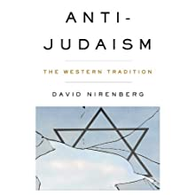 Anti-Judaism : The Western Tradition (       UNABRIDGED) by David Nirenberg Narrated by Robert Blumenfeld
