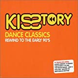 Various Artists Kisstory: DANCE CLASSICS;REWIND TO THE EARLY 90'S