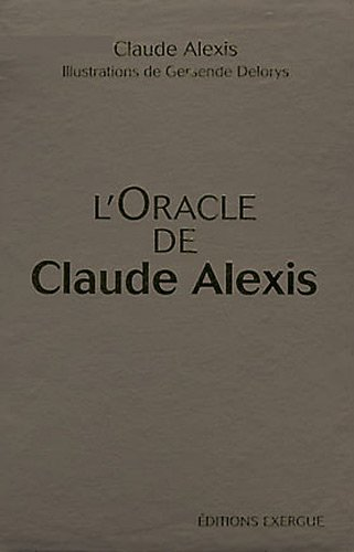l'oracle de Claude Alexis ; coffret