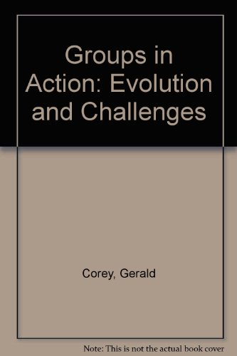 DVD for Corey/Corey/Haynes' Groups in Action: Evolution...