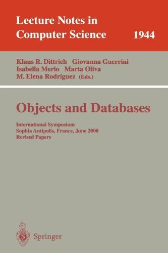 Objects and Databases: International Symposium, Sophia Antipolis, France, June 13, 2000. Revised Papers: International Symposium, Sophia Antipolis, France, ... Papers (Lecture Notes in Computer Science)