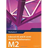 Edexcel AS and A Level Modular Mathematics - Mechanics 2by Keith Pledger