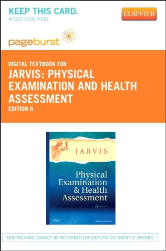Physical Examination and Health Assessment - Pageburst E-Book on VitalSource (Retail Access Card), 6e