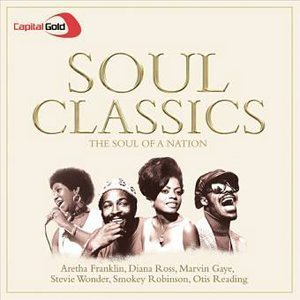 Various Artists - Capital Gold Soul Classics: the Soul of a Nation - Zortam Music