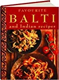 img - for Favourite Balti and Indian Recipes by Khokhar, Sabiha (1996) Hardcover book / textbook / text book