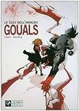 echange, troc Claire Wendling Christophe Gibelin - Gouals. Le luci dell'Amalou vol. 4