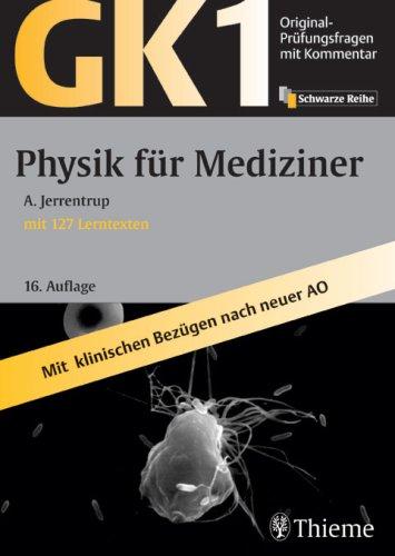 Original-Prüfungsfragen GK 1. Physik für Mediziner