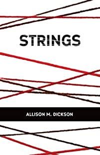 Strings by Allison M. Dickson ebook deal