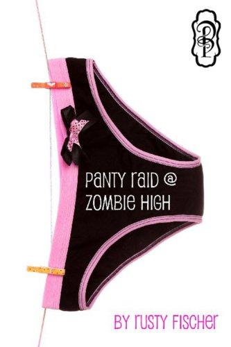Panty Raid at Zombie High