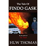 The Tale Of Findo Gaskby Huw Thomas