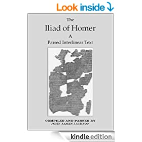 The Iliad of Homer a Parsed Interlinear Text, Book 4 (The Iliad of Homer a Parsed Interlinear Text In 24 Books)