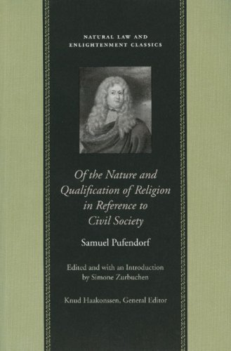 Of the Nature and Qualification of Religion in Reference to Civil Society (Natural Law & Enlightenment Classics)