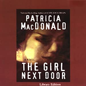 The Girl Next Door | [Patricia MacDonald]