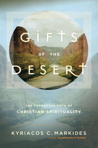 Gifts of the Desert, Kyriacos C. Markides