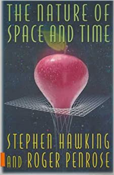 The Nature of Space and Time - Hawking, Stephen